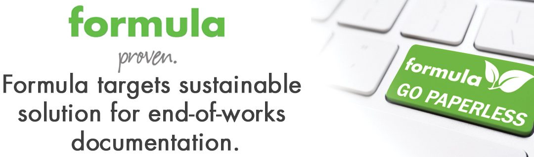 Formula targets sustainable solution for end-of-works documentation.